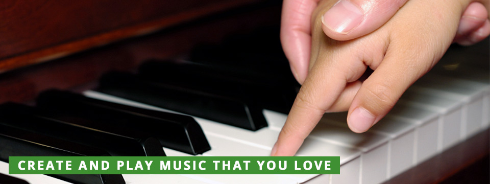 Create and play music that you love